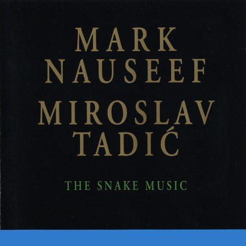 Mark Nauseef & Miroslav Tadic