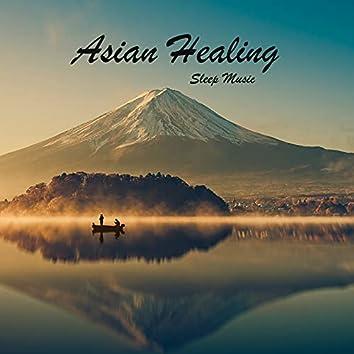 Asian Healing Sleep Music