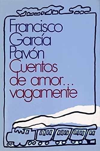 Cuentos de amor… vagamente de Francisco García Pavón