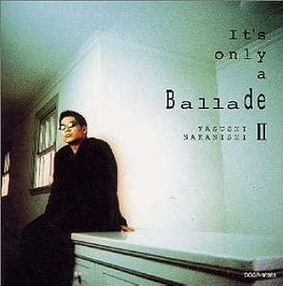 It's only a Ballade II