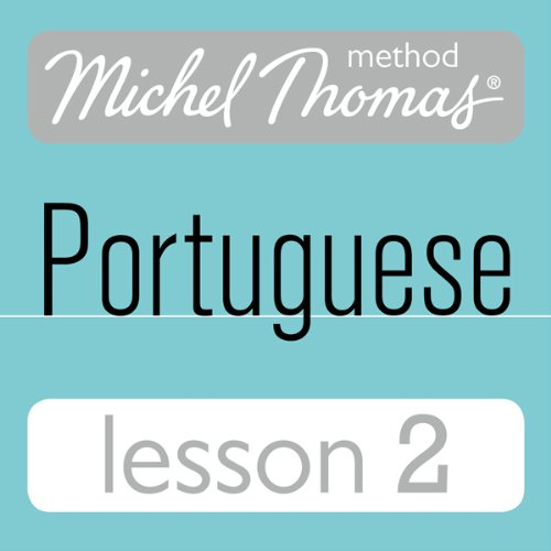 Michel Thomas Beginner Portuguese: Lesson 2 audiobook cover art