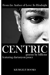 Centric Kindle Edition