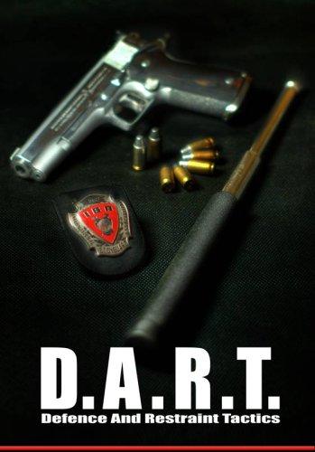 D.A.R.T. Defence and Restraint Tactics