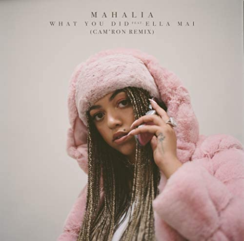 Mahalia feat. Ella Mai