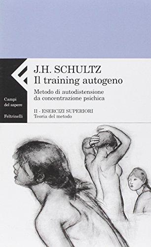 Il training autogeno. Metodo di autodistensione da concentrazione psichica-Quaderno di esercizi per il training autogeno: 2