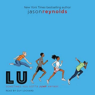 Lu     Track, Book 4              Written by:                                                                                                                                 Jason Reynolds                               Narrated by:                                                                                                                                 Guy Lockard                      Length: 4 hrs and 50 mins     Not rated yet     Overall 0.0