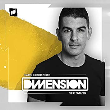 Flashover presents Dimension [The Mix Compilation]