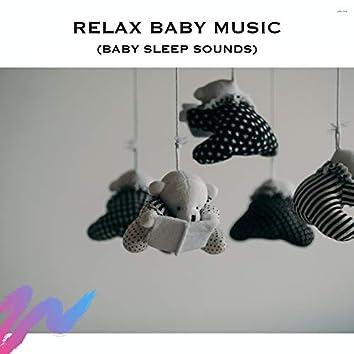Relax Baby Music (Baby Sleep Sounds)