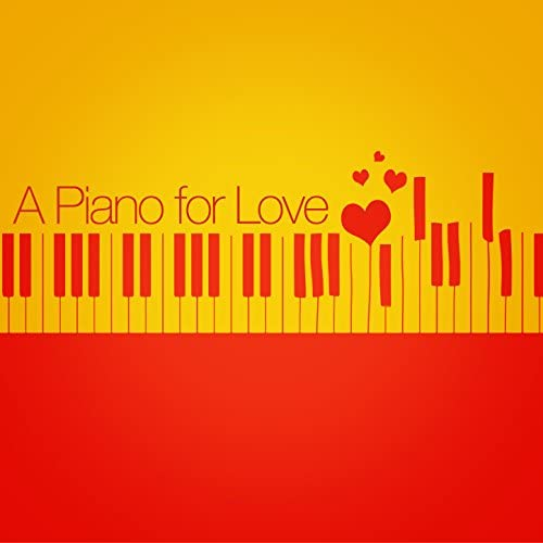 Piano Love Songs & Classical New Age Piano Music