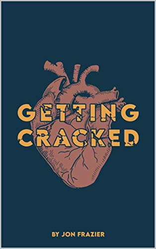 Getting Cracked: Preparing for open heart surgery (English Edition)