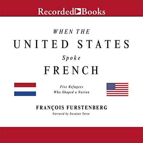 When the United States Spoke French audiobook cover art