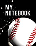 My Notebook. For Baseball Fans. Blank Lined Planner Journal Diary.
