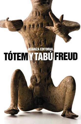 Tótem y Tabú (El libro de bolsillo - Bibliotecas de autor - Biblioteca Freud nº 3046) (Spanish Edition)