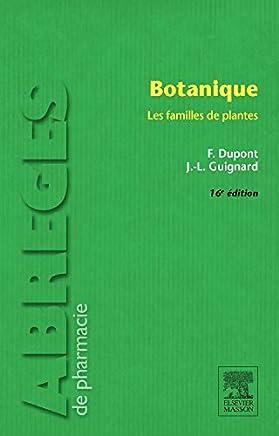 BOTANIQUE 16ED: Les familles de plantes