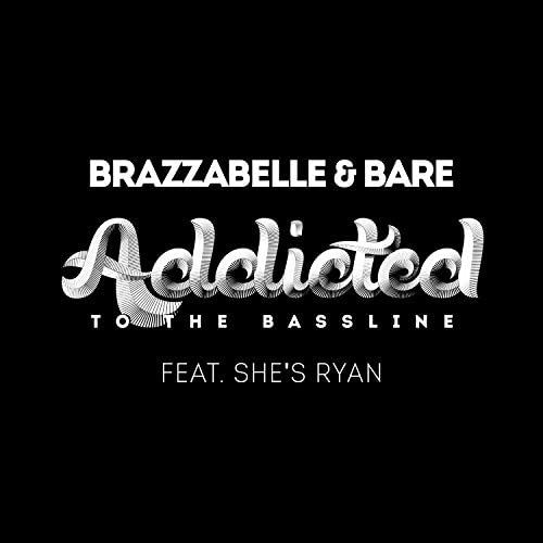 Brazzabelle & Bare feat. She's Ryan