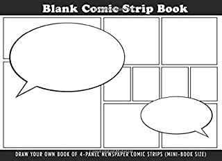 Blank Comic Strip Mini-book: Draw Your Own Book of 4-Panel Newspaper Comic Strips (Mini-Book size) (Blank Comic Strip Books)