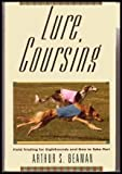 Lure Coursing: Field Trialing for Sighthounds and How to Take Part
