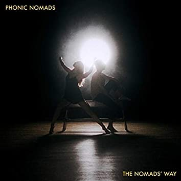 The Nomads' Way (feat. Anthony Strong & Tanya Michelle)