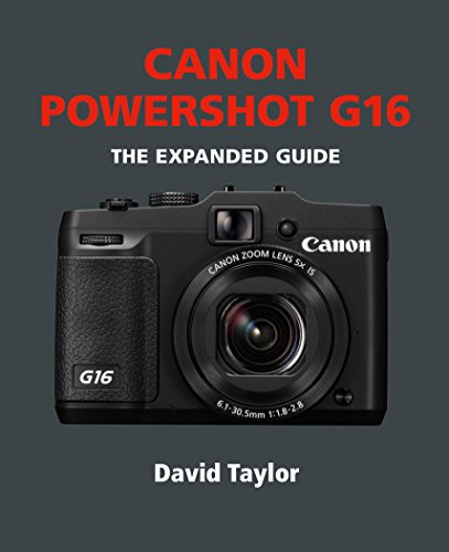 Canon Powershot G16 (The Expanded Guide) (English Edition)