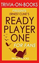 Trivia: Ready Player One by Ernest Cline (Trivia-On-Books)