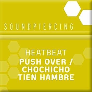 Push Over & Chochicho Tiene Hambre