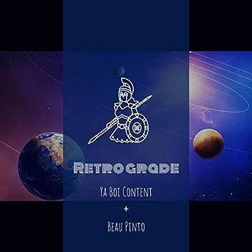 Retrograde (feat. Beau Pinto)