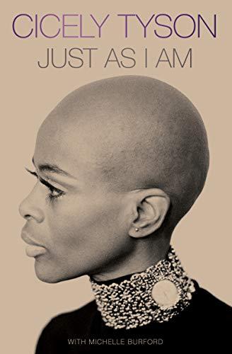 Just as I Am: A Memoir by [Michelle Burford]