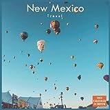 New Mexico Travel Calendar 2022: Official New Mexico State Calendar 2022, 16 Month Calendar 2022