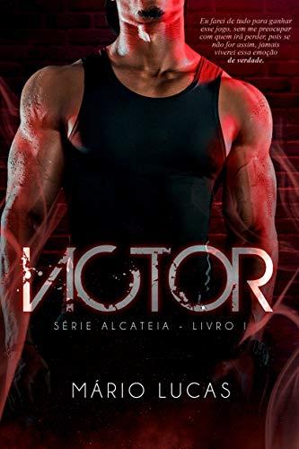 VICTOR (Série Alcateia Livro 1)
