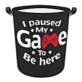 I Paused My Game To Be Here Funny Gamer Laundry Basket Hamper Bag Dirty Clothes Storage Bin Waterproof Foldable Toy Organizer for Bedroom Clothes Toys Basket