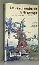 Contes marie-galantais de Guadeloupe: Krik! rété kouté -- Krak! kouté pou konpwann (French Edition)