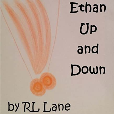 Ethan Up and Down: Volume 2