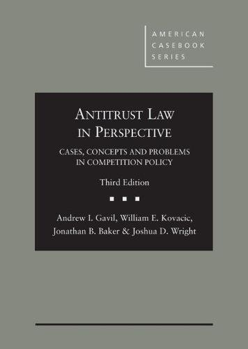 Compare Textbook Prices for Antitrust Law in Perspective: Cases, Concepts and Problems in Competition Policy American Casebook Series 3 Edition ISBN 9780314266057 by Gavil, Andrew,Kovacic, William,Baker, Jonathan,Wright, Joshua