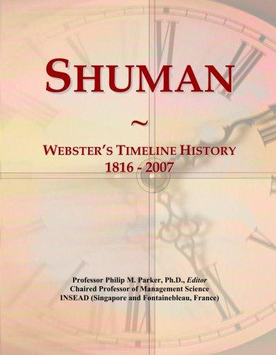 Shuman: Webster's Timeline History, 1816 - 2007