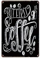 ヴィンテージメタルブリキの看板がバークラブカフェファームの家の装飾アートポスターのための最初のコーヒー