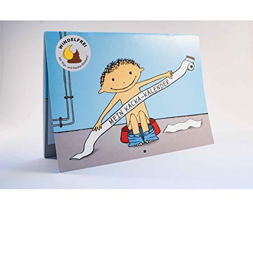 Mein Kacka-Kalender: Töpfchen training mit dem Kacka Kalender. Windelfrei mit Hilfe von Stickern. Töpfchen Buch für trocken werden