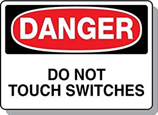 Beaed - DANGER Do Not Touch Switches