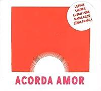 Acorda Amor / Various
