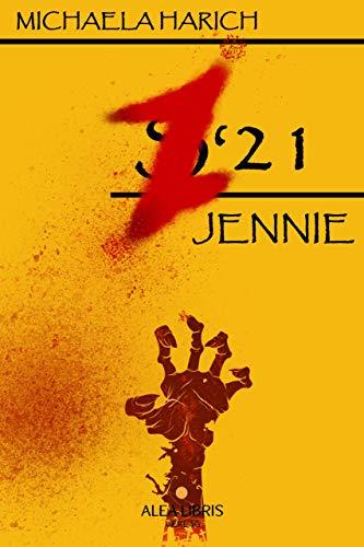Jennie: Z'21 - Stuttgart (German Edition)