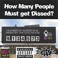 How Many People Must Get Dissed