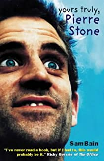 Sam Bain - Yours Truly, Pierre Stone