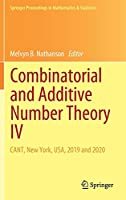 Combinatorial and Additive Number Theory IV: CANT, New York, USA, 2019 and 2020 (Springer Proceedings in Mathematics & Statistics, 347)