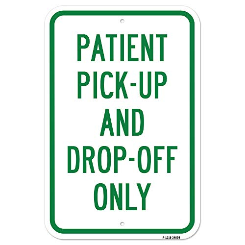 """Patient Pick-Up and Drop-Off Only 