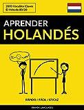 Aprender Holandés - Rápido / Fácil / Eficaz: 2000 Vocablos Claves