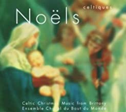 Noels Celtiques: Celtic Christmas Music From Brittany
