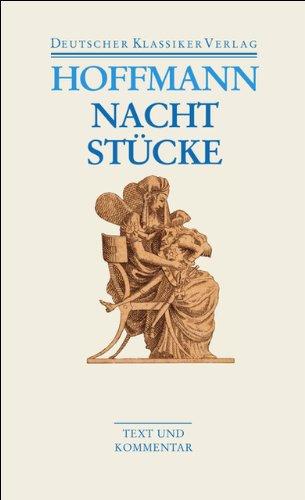 Nachtstücke / Klein Zaches genannt Zinnober / Prinzessin Brambilla / Werke 1816-1820 (DKV Taschenbuch)