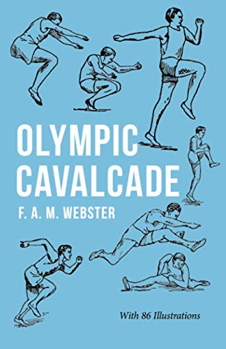 Olympic Cavalcade: With the Extract 'Classical Games' by Francis Storr