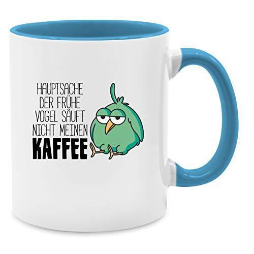 Tasse mit Spruch - Hauptsache der frühe Vogel säuft nicht meinen Kaffee - Unisize - Hellblau - tassen mit sprüchen lustig - Q9061 - Kaffee-Tasse inkl. Geschenk-Verpackung