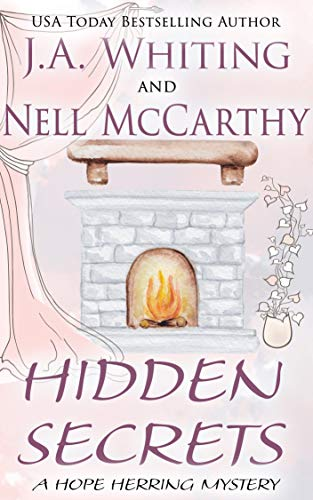 Hidden Secrets (A Hope Herring Mystery Book 5) by [J A  Whiting, Nell  McCarthy]
