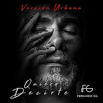 Quiero Decirte (Versión Urbana)